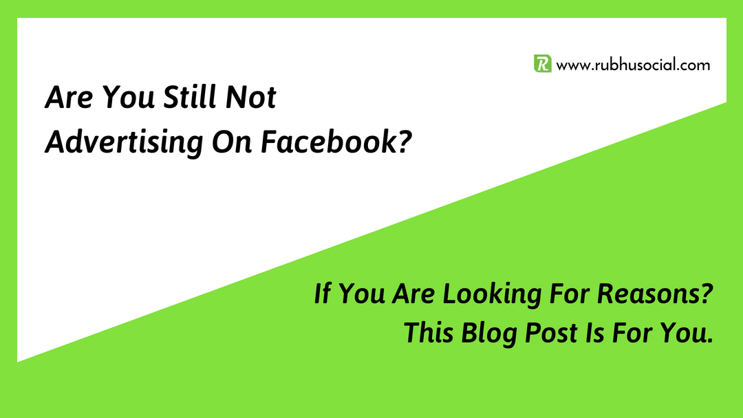 Know Why You Should Advertise On Facebook
